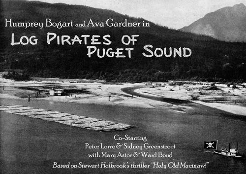 Log Pirates of the Puget Sound