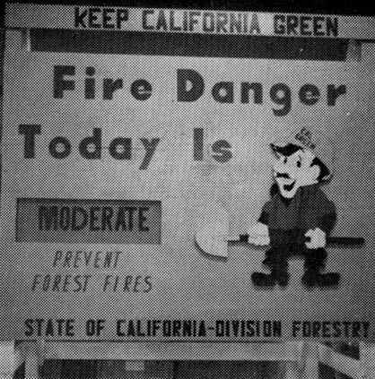 Cal Green fire danger sign.