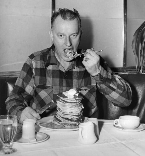 Logger's breakfast.